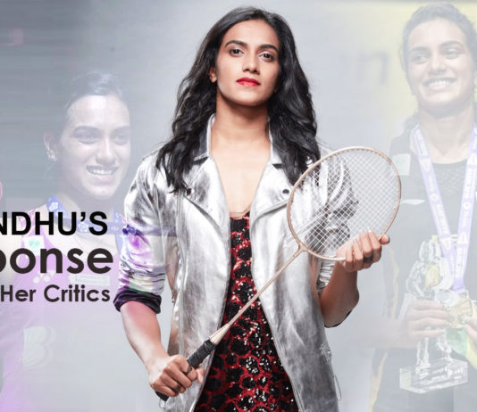 PV Sindhu's Response Towards Her Critics