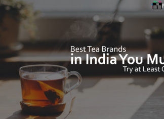 Best Tea Brands in India You Must Try at Least Once